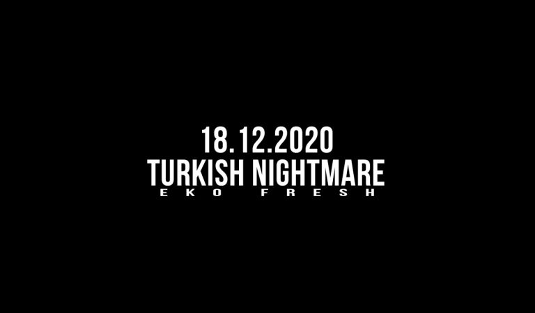 Eko Fresh'in Toplu Projesi Turkish Nightmare