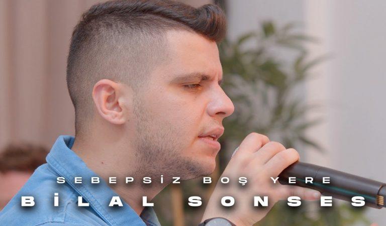 Bilal Sonses Yeni Cover'ı Sebepsiz Boş Yere Yayında!