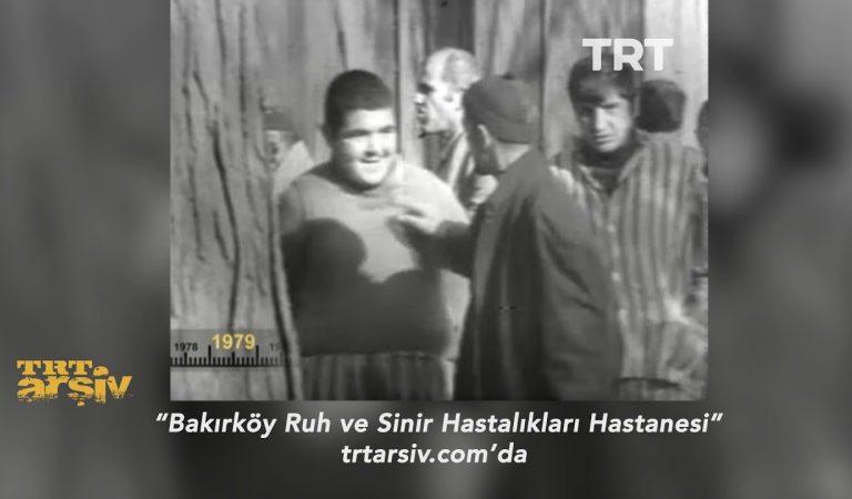 1979'da Bakırköy Ruh ve Sinir Hastalıkları Hastanesi