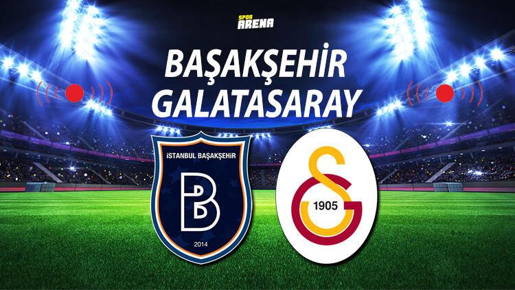 Başakşehir Galatasaray maçı ne zaman saat kaçta hangi kanalda? Arda Turan eski takımına karşı!